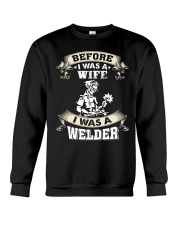 BEFORE I WAS A WIFE I WAS A WELDER Crewneck Sweatshirt thumbnail