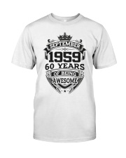 HAPPY BIRTHDAY SEPTEMBER 1959 Classic T-Shirt front