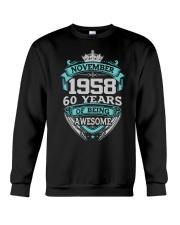 HAPPY BIRTHDAY NOVEMBER 1958 Crewneck Sweatshirt thumbnail