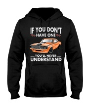 DON'T HAVE 1969 DODGE CHARGER - NEVER UNDERSTAND Hooded Sweatshirt thumbnail
