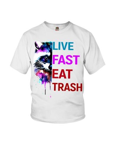 LIVE FAST EAT TRASH RACCOON