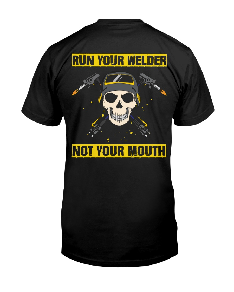 DON'T RUN YOUR MOUTH Classic T-Shirt