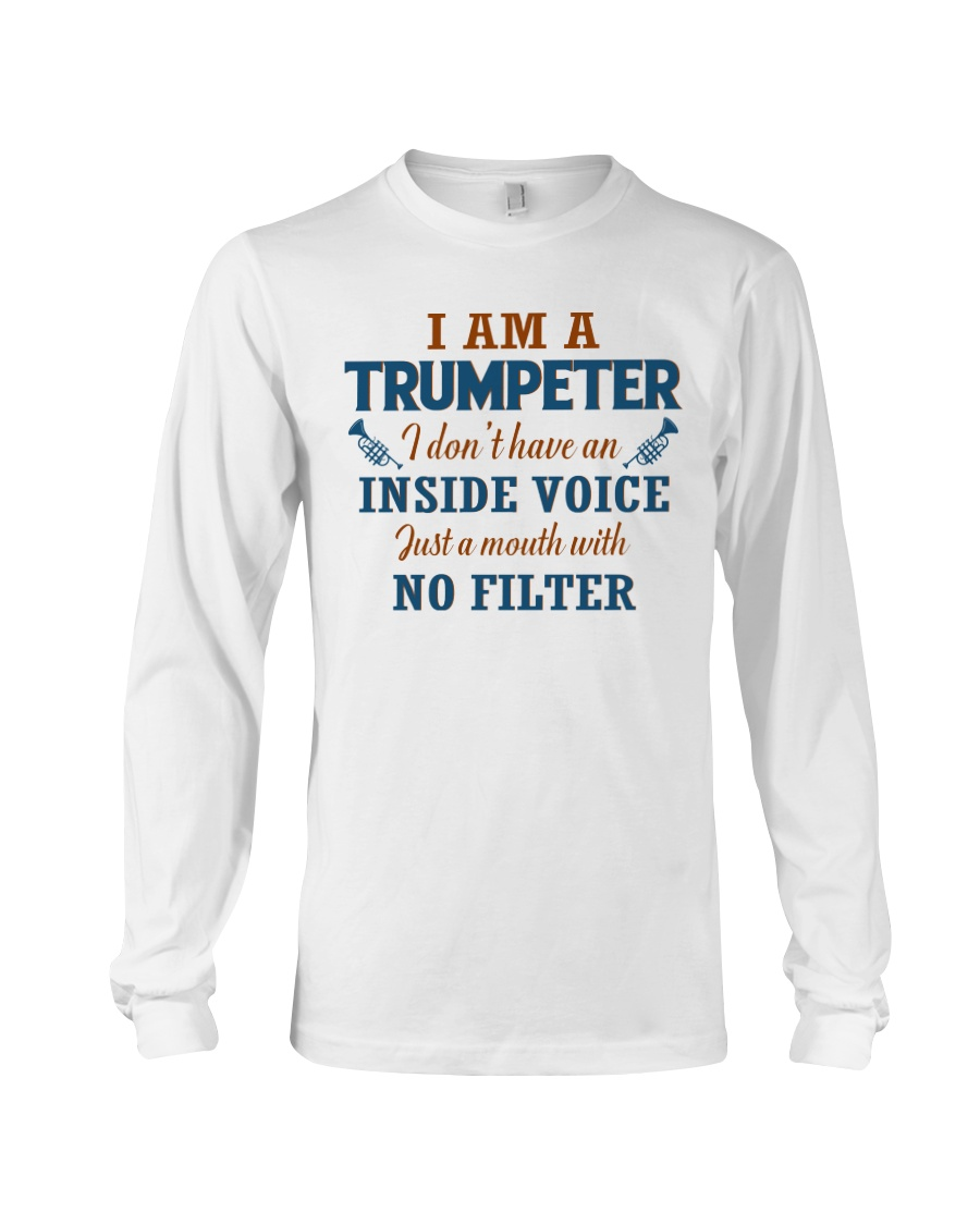 A TRUMPETER WITH NO INSIDE VOICE Long Sleeve Tee