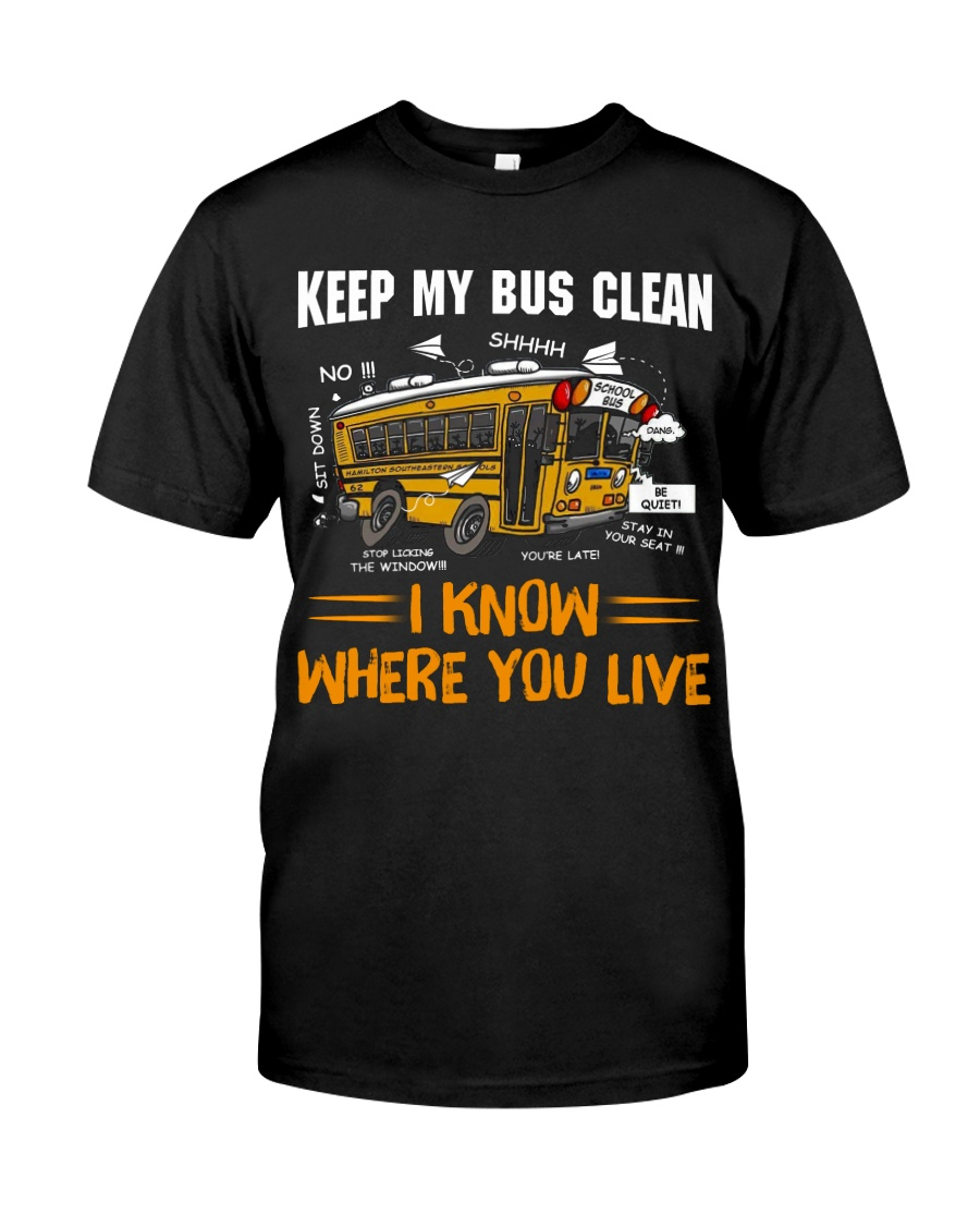 KEEP MY BUS CLEAN Classic T-Shirt