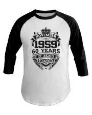 HAPPY BIRTHDAY NOVEMBER 1959 Baseball Tee thumbnail