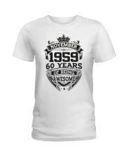 HAPPY BIRTHDAY NOVEMBER 1959 Ladies T-Shirt thumbnail