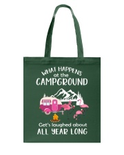 WHAT HAPPENS AT THE CAMPGROUND Tote Bag thumbnail