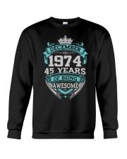 Birthday Gift December 1974 Crewneck Sweatshirt thumbnail