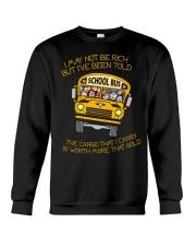 BUS DRIVER MAY NOT BE RICH Crewneck Sweatshirt thumbnail