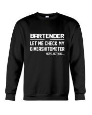 BARTENDER GIVEASHITOMETER Crewneck Sweatshirt thumbnail