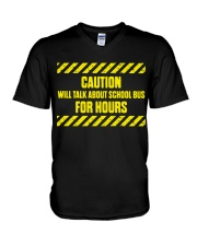 CAUTION ABOUT SHOOL BUS DRIVERS V-Neck T-Shirt thumbnail