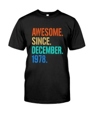 AWESOME SINCE DECEMBER 1978 Classic T-Shirt front