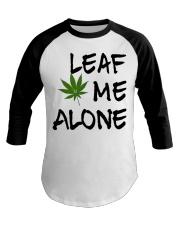 Leaf Me Alone Baseball Tee thumbnail