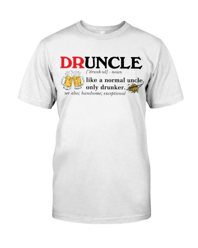 Uncle Only Drunker Shirt