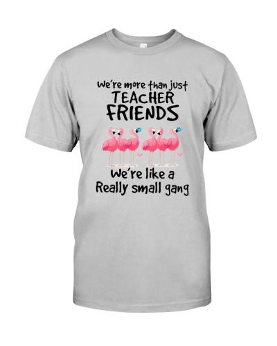 We're Like A Really Small Gang - Teacher Friend