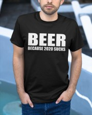 because 2020 sucks Classic T-Shirt apparel-classic-tshirt-lifestyle-front-45