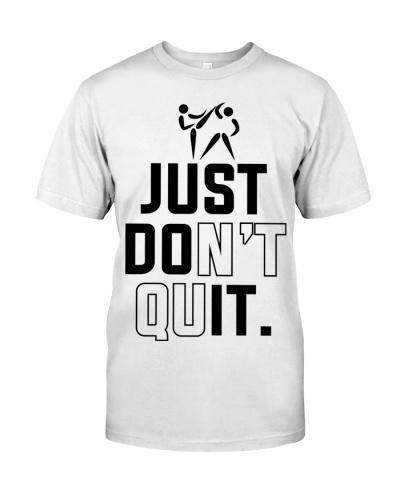 Taekwondo Just Don't Quit