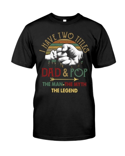 Two Titles Dad Pop Man Myth Legend