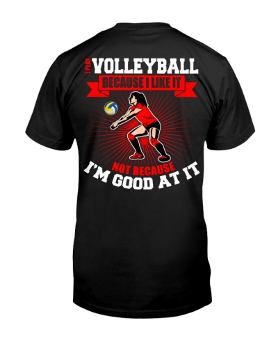 I Play Volleyball Backside