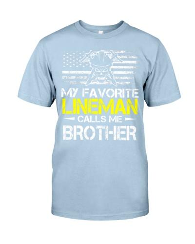 My Favorite Lineman Calls Me Brother