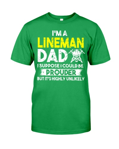 Lineman Dad I suppose i could be prouder