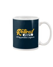 Retired 2021 Not My Problem Anymore Mug thumbnail