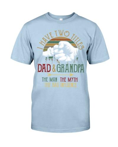 Two Titles Dad And Grandpa Man Myth