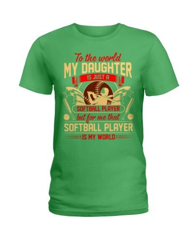 Softball Daughter Is My World