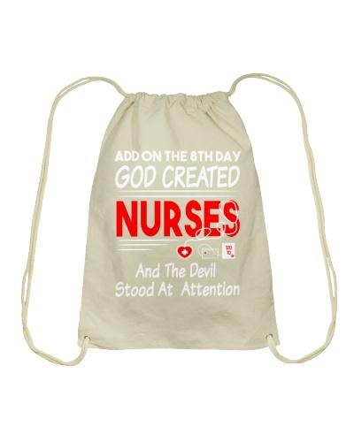 God Created Nurses And Devil