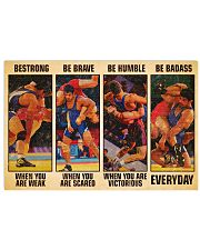 Wrestling be strong when you are weak 17x11 Poster front