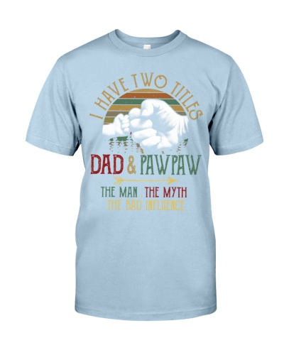 Two Titles Dad And Pawpaw Man Myth