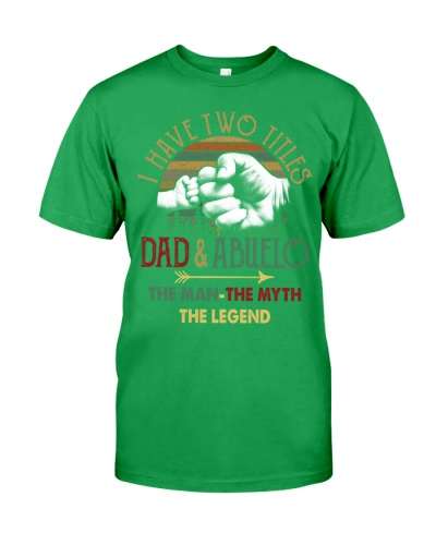 Two Titles Dad Abuelo Man Myth Legend