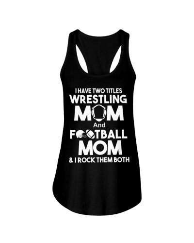 Two Titles Wrestling Mom and Football Mom