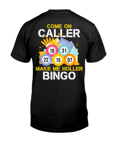 Come On Caller Make Me Holler Bingo Backside