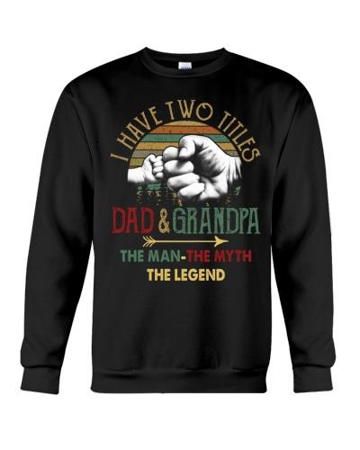 Two Titles Dad Grandpa Man Myth Legend