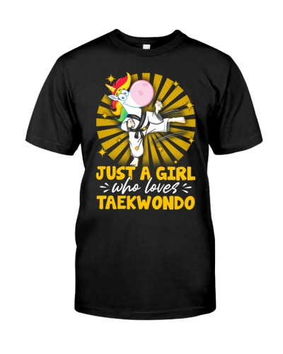 Just A Girl Who Loves Taekwondo