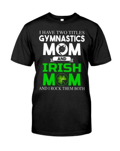 Gymnastics Mom and Irish Mom