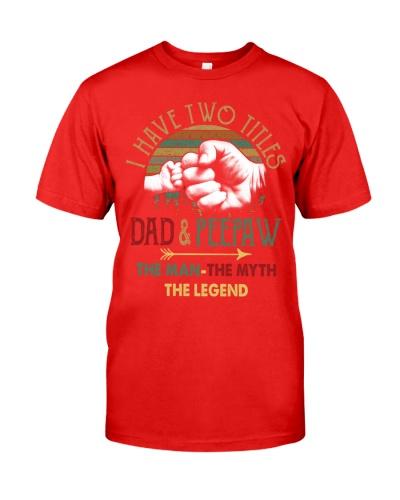 Two Titles Dad Peepaw Man Myth Legend