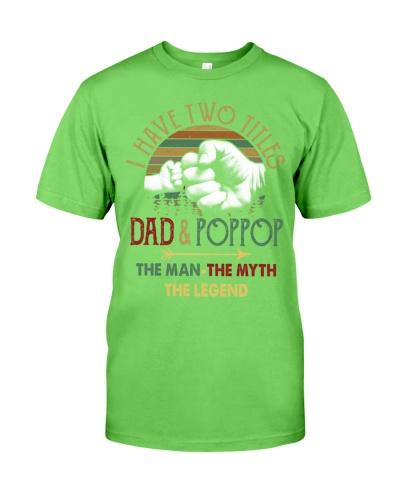 Two Titles Dad Poppop Man Myth Legend