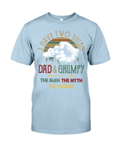 Two Titles Dad Grumpy Man Myth Legend
