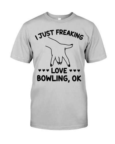 I Just Freaking Love Bowling