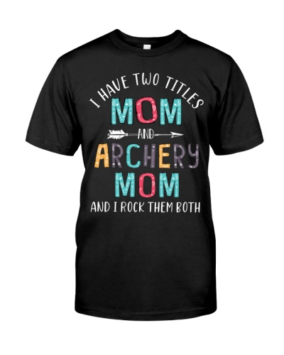 Two Titles Mom And Archery Mom