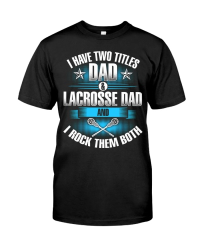 Dad and Dad Lacrosse