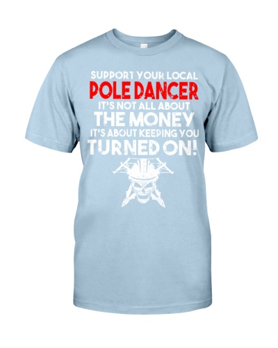 Support Your Local Pole Dancer Lineman