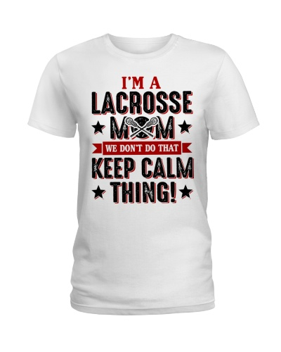 I Am A Lacrosse Mom