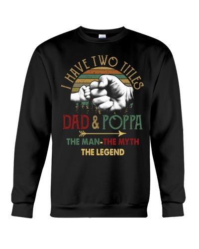 Two Titles Dad Poppa Man Myth Legend