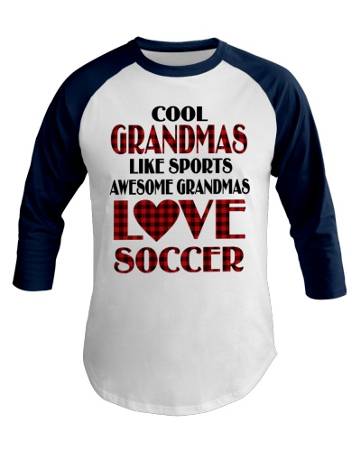 Awesome Grandmas Love Soccer