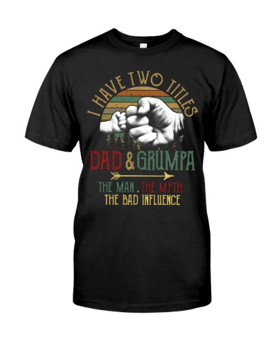Two Titles Dad And Grumpa Man Myth