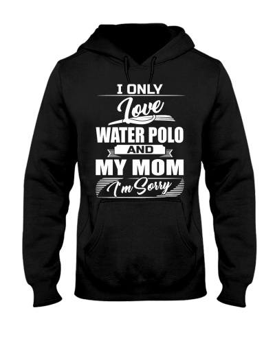 Love Water Polo And Mom