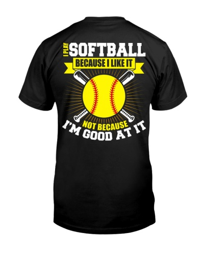 I Play Softball Backside